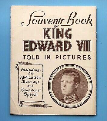 £4.75 • Buy 1936 SOUVENIR BOOK Of KING EDWARD VIII TOLD IN PICTURES, 64 Pages