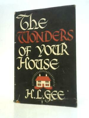 £12.80 • Buy The Wonders Of Your House (H.L. Gee - 1938) (ID:08982)