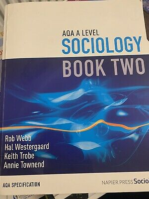 £14.50 • Buy AQA A Level Sociology: Book 2 By Hal Westergaard, Keith Trobe, Annie Townend,...