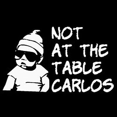 Not At The Table Carlos T-shirt Hangover Movie S-3XL • 14.66£