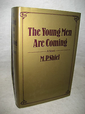 $29 • Buy M.P. Shiel The YOUNG MEN ARE COMING Hardcover + Dust Jacket Gollancz UK Edition