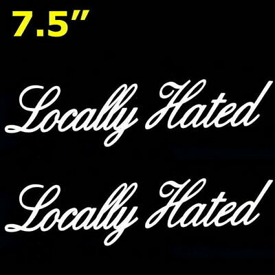 $5.49 • Buy (2) JDM Locally Hated Cool Drift Racing Car SUV Truck Racer Vinyl Decal Stickers