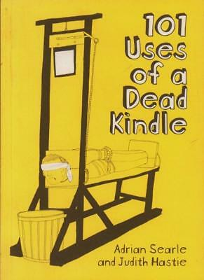 AU4.12 • Buy 101 Uses Of A Dead Kindle(Paperback Book)Adrian Searle-VG