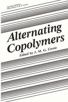 $162.21 • Buy Alternating Copolymers By Cowie J.M.G. (English) Paperback Book Free Shipping!
