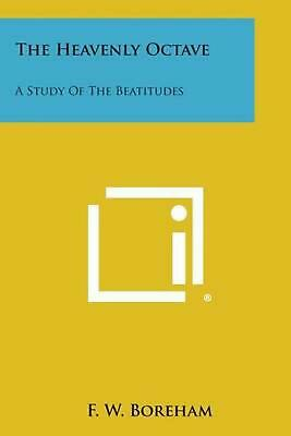 $ CDN36.23 • Buy The Heavenly Octave: A Study Of The Beatitudes By F.W. Boreham (English) Paperba