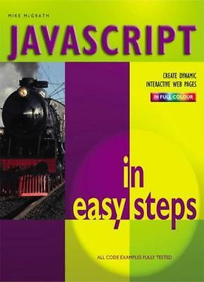Javascript In Easy Steps Colour: 2nd Edition,Mike McGrath • 2.10£