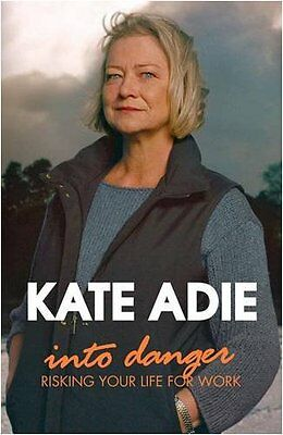 £2.15 • Buy Into Danger: Risking Your Life For Work,Kate Adie- 9780340933220
