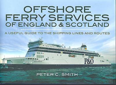 Offshore Ferry Services Of England And Scotland - Peter C Smith NEW Hardback • 16.25£