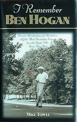 £7.97 • Buy I Remember Ben Hogan, 2000 Book (personal Revelations, People Who Knew Him Best