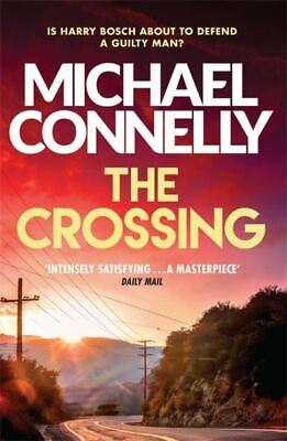 The Crossing By Michael Connelly (Paperback) Incredible Value And Free Shipping! • 3.28£