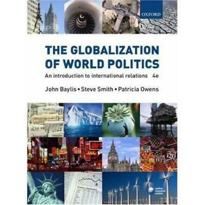 The Globalization Of World Politics: An Introduction To International Relations • 4.20£