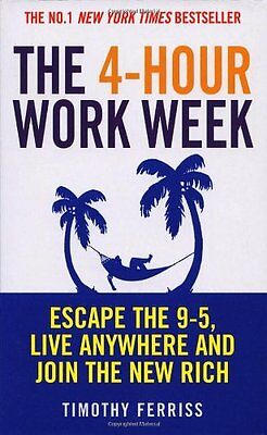 AU19.58 • Buy The 4-Hour Work Week: Escape The 9-5, Live Anywhere And Join The New Rich,Timot