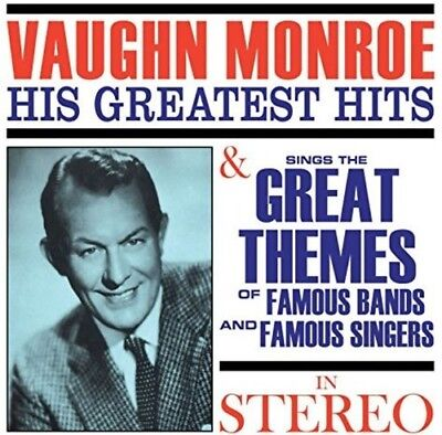 Vaughn Monroe - Greatest Hits / Sings The Great Themes Of Famous [New CD] • 10.84£