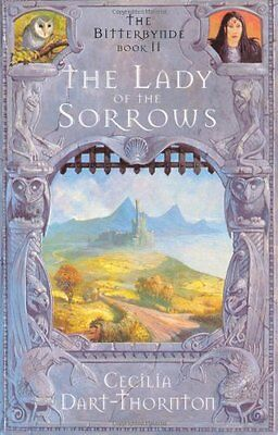 £3.29 • Buy The Lady Of The Sorrows (The Bitterbynde Trilogy),Cecilia Dart-Thornton