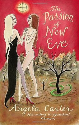 The Passion Of New Eve (Virago Modern Classics),Angela Carter • 2.95£