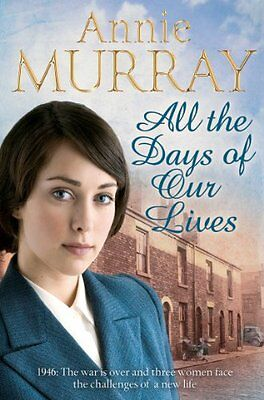 All The Days Of Our Lives (Hopscotch Summer),Annie Murray • 2.95£
