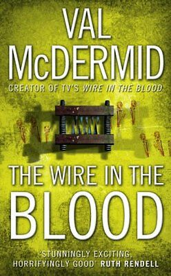 £3.10 • Buy The Wire In The Blood (Tony Hill And Carol Jordan, Book 2),Val McDermid