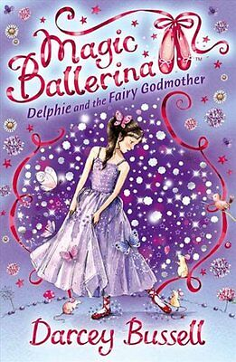 £2.15 • Buy Delphie And The Fairy Godmother (Magic Ballerina, Book 5),Darcey Bussell