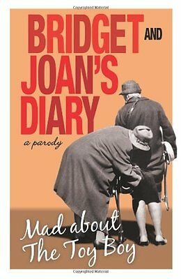 £1.89 • Buy Bridget And Joan's Diary: A Parody: Mad About The Toy Boy,Bridget Golightly, Jo