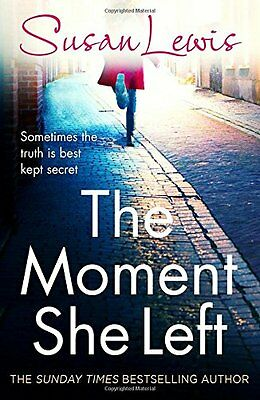£3.10 • Buy The Moment She Left,Susan Lewis- 9780099586555