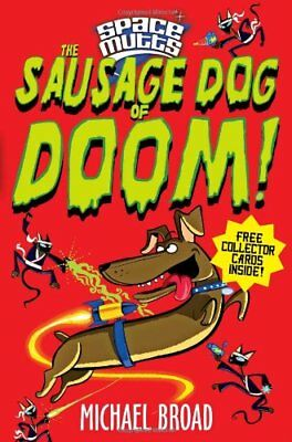 £2.40 • Buy Spacemutts: The Sausage Dog Of Doom!,Michael Broad
