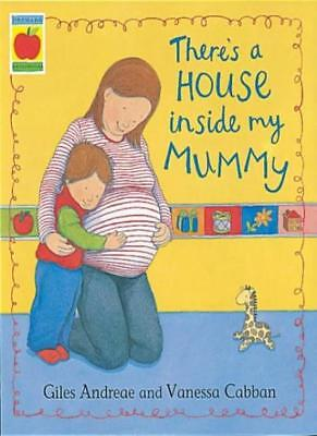 £3.10 • Buy There's A House Inside My Mummy (Orchard Picturebooks),Giles Andreae, Vanessa C