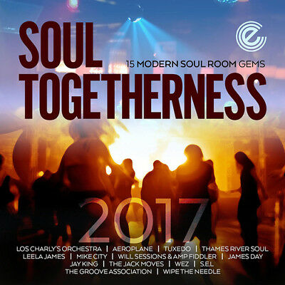 Various Artists : Soul Togetherness 2017: 15 Modern Soul Room Gems CD (2017) • 12.42£