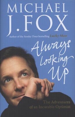 £3.09 • Buy Always Looking Up: The Adventures Of An Incurable Optimist By Michael J. Fox