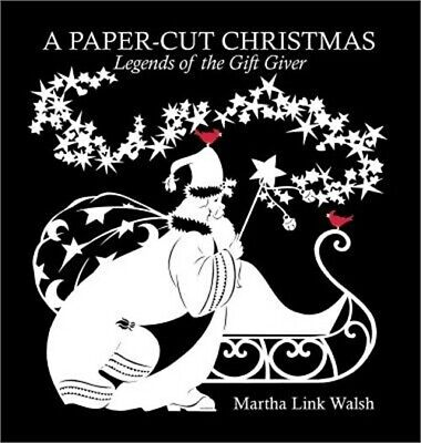 £22.94 • Buy A Paper-Cut Christmas: Legends Of The Gift Giver (Hardback Or Cased Book)