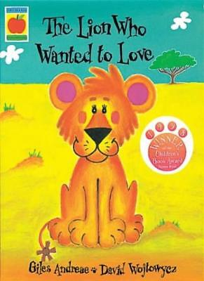 £2.03 • Buy The Lion Who Wanted To Love (Orchard Picturebooks),Giles Andreae, David Wojtowy