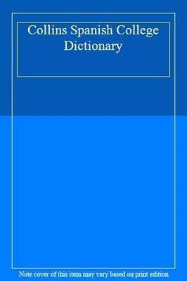 Collins Spanish College Dictionary, • 2.66£