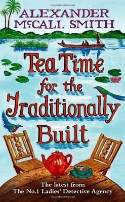 £3.22 • Buy Tea Time For The Traditionally Built,Alexander McCall Smith