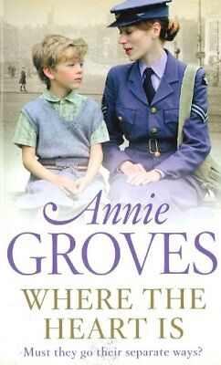 £2.94 • Buy Where The Heart Is,Annie Groves- 9780007909919