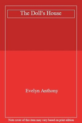 The Doll's House,Evelyn Anthony- 9780552140546 • 2.47£