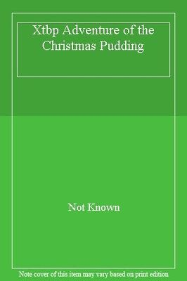 £2.24 • Buy Xtbp Adventure Of The Christmas Pudding,Not Known