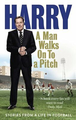 £2.02 • Buy A Man Walks On To A Pitch: Stories From A Life In Football,Har ,.9780091955533