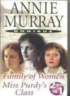 Family Of Women / Miss Purdy's Class,Annie Murray • 2.47£