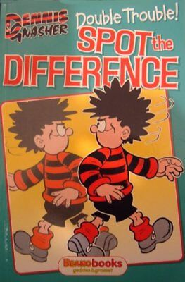 £2.59 • Buy DENNIS AND GNASHER DOUBLE TROUBLE SPOT THE DIFFERENCE.,No Author.