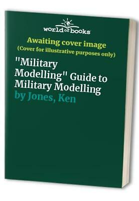 $10.65 • Buy Military Modelling Guide To Military Modelling By Jones, Ken Hardback Book The