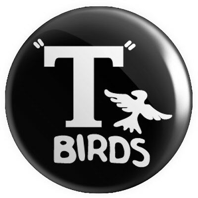 T Birds BUTTON PIN BADGE 25mm 1 INCH – Grease Logo Stag Hen Do Party • 0.99£