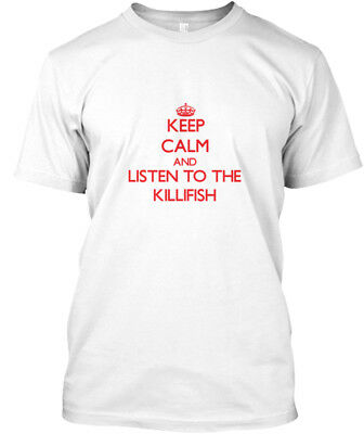 £17.99 • Buy Keep Calm Killifish - And Listen To The Standard Unisex T-shirt