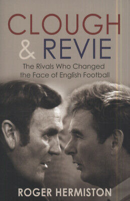 £3.41 • Buy Clough & Revie: The Rivals Who Changed The Face Of English Football By Roger