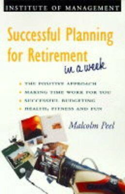 £4.20 • Buy Successful Planning For Retirement In A Week (Successful Business In A Week),Ma