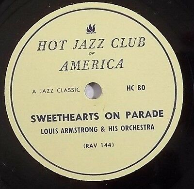 LOUIS ARMSTRONG Jazz 78 HJCA 80 Sweethearts On Parade,Blue Again Hot Jazz Club • 19.95$