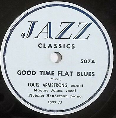 Blues 78RPM LOUIS ARMSTRONG MAGGIE JONES Good Time Flat Blues JAZZ CLASSICS • 19.95$