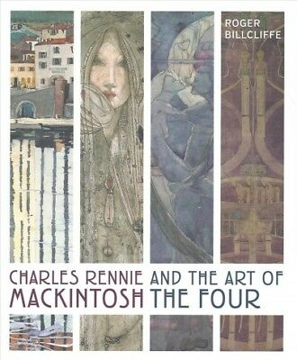 £34.88 • Buy Charles Rennie Mackintosh And The Art Of The Four, Hardcover By Billcliffe, R...