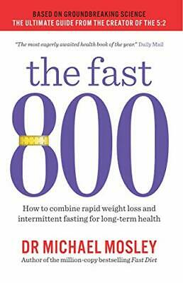 $12.31 • Buy The Fast 800: How To Combine Rapid Weight Loss And Intermit... By Michael Mosley