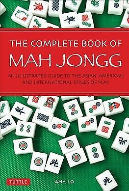 $14.80 • Buy Complete Book Of Mah Jongg : An Illustrated Guide To The Asian, American And ...