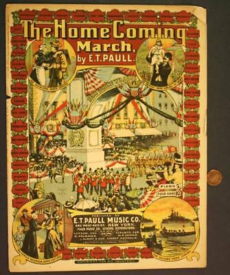 $13.99 • Buy 1908 E.T.Paull Soldier's Homecoming March Sheet Music-Beautiful Graphic Cover!*