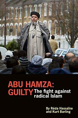 £5.97 • Buy Abu Hamza: Guilty; The Fight Against Radical Islam By Kurt Barling Book The Fast